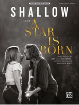 Shallow (from A Star Is Born) - Piano/Vocal/Guitar