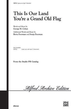 This Is Our Land / You're a Grand Old Flag - Choral