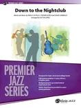 Down to the Nightclub - Jazz Ensemble