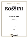 Rossini: Piano Works, Volume II - Piano