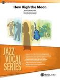 How High the Moon - Jazz Ensemble