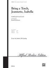 Bring a Torch, Jeannette, Isabella - Choral