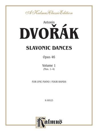 Dvorák: Slavonic Dances, Op. 46 (Volume I) - Piano Duets & Four Hands