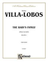 Villa-Lobos: The Baby's Family (Prole do Bebe), Volume I - Piano