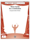 Three Carols for a Celebration - Concert Band