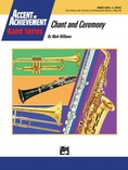 Chant and Ceremony - Concert Band