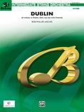 Dublin (A tribute to Dublin, Ohio and the Irish Festival) - String Orchestra