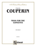Couperin: Mass for the Convents - Organ
