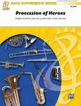 Procession of Heroes - Concert Band