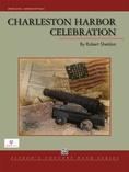 Charleston Harbor Celebration - Concert Band