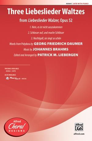 Three Liebeslieder Waltzes (from <i>Liebeslieder Walzer</i>, Opus 52) - Choral