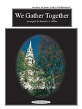 We Gather Together - Piano Trio (1 Piano, 6 Hands) - Piano