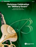 "Christmas Celebration on ""Military Escort"" - Concert Band"