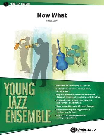 Now What - Jazz Ensemble
