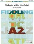 Stringin' at the Juke Joint - String Orchestra