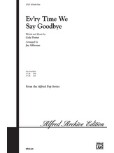 Ev'ry Time We Say Goodbye - Choral