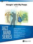 Hangin' with My Peeps - Jazz Ensemble