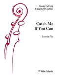 Catch Me If You Can - String Orchestra
