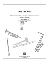 Two Too Wet! - Choral Pax