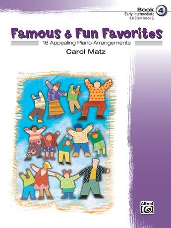 Famous & Fun Favorites, Book 4: 16 Appealing Piano Arrangements - Piano
