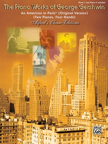 An American in Paris - Piano Duo (2 Pianos, 4 Hands) - Piano Duets & Four Hands