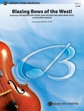 Blazing Bows of the West! - String Orchestra