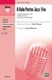 A Cole Porter Jazz Trio - Choral