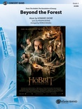 Beyond the Forest (from The Hobbit: The Desolation of Smaug) - Concert Band