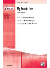 My Bonnie Lass - Choral