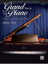 Grand Solos for Piano, Book 3: 11 Pieces for Late Elementary Pianists - Piano