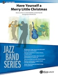 Have Yourself a Merry Little Christmas - Jazz Ensemble