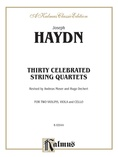 Thirty Celebrated String Quartets, Volume II - Op. 3, Nos. 3, 5; Op. 20, Nos. 4, 5, 6; Op. 33, Nos. 2, 3, 6; Op. 64, Nos. 5, 6; Op. 76, Nos. 1, 2, 3, 4, 5, 6 - String Quartet