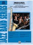 Indiana (Back Home Again in Indiana) - Jazz Ensemble