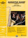 Augustus Gloop - Jazz Ensemble