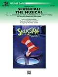 Seussical: The Musical - Concert Band