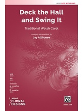 Deck the Hall and Swing It - Choral