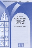 I Was Glad When They Said Unto Me - Choral