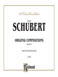 Schubert: Original Compositions for Four Hands, Volume II - Piano Duets & Four Hands