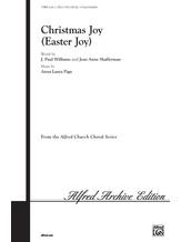 Christmas Joy (Easter Joy) - Choral