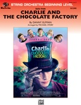 Charlie and the Chocolate Factory, Suite from - String Orchestra