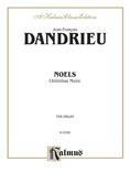 Dandrieu: Noels - Organ