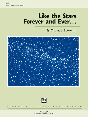 Like the Stars Forever and Ever ... - Concert Band