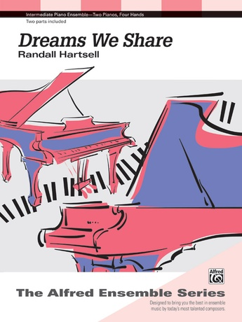 Dreams We Share - Piano Duo (2 Pianos, 4 Hands) - Piano Duets & Four Hands