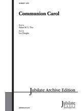Communion Carol - Choral