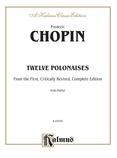 Chopin: Polonaises (Ed. Franz Liszt) - Piano