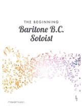The Beginning Baritone B. C. Soloist - Solo & Small Ensemble