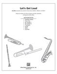Let's Get Loud - Choral Pax