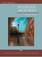 Hypnotic Memories - Concert Band