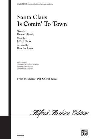 Santa Claus Is Comin' to Town - Choral