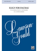 Elegy for Dachau - Choral